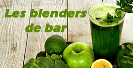 Les blenders de bar